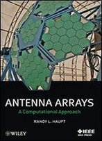 Antenna Arrays: A Computational Approach