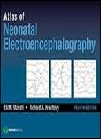 Atlas Of Neonatal Electroencephalography, Fourth Edition