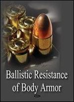 Ballistic Resistance Of Body Armor