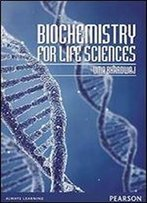 Biochemistry For Life Sciences