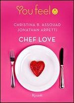 Chef Love (Youfeel) (Italian Edition)
