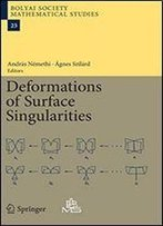 Deformations Of Surface Singularities (Bolyai Society Mathematical Studies)