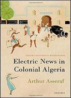 Electric News In Colonial Algeria