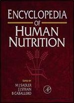 Encyclopedia Of Human Nutrition, 1st Edition