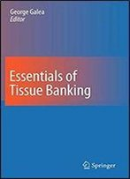 Essentials Of Tissue Banking