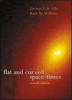 Flat And Curved Space-Times