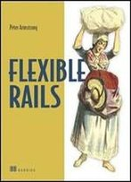 Flexible Rails: Flex 3 On Rails 2