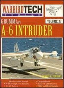 Grumman A-6 Intruder (warbird Tech Volume 33)