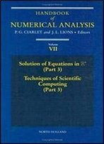 Handbook Of Numerical Analysis (Volume 7)
