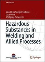 Hazardous Substances In Welding And Allied Processes