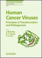 Human Cancer Viruses: Principles Of Transformation And Pathogenesis