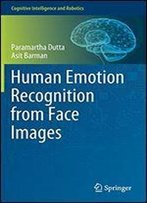 Human Emotion Recognition From Face Images