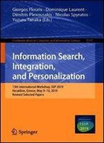 Information Search, Integration, And Personalization: 13th International Workshop, Isip 2019, Heraklion, Greece, May 910, 2019, Revised Selected Papers
