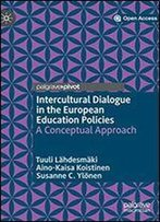 Intercultural Dialogue In The European Education Policies: A Conceptual Approach