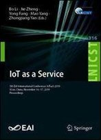 Iot As A Service: 5th Eai International Conference, Iotaas 2019, Xian, China, November 16-17, 2019, Proceedings