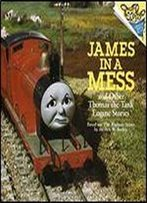 James In A Mess And Other Thomas The Tank Engine Stories (Thomas & Friends) (Pictureback(R))