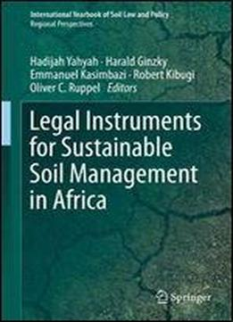Legal Instruments For Sustainable Soil Management In Africa