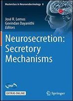 Neurosecretion: Secretory Mechanisms