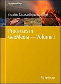 Processes In Geomedia Volume I