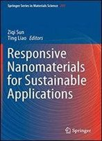 Responsive Nanomaterials For Sustainable Applications