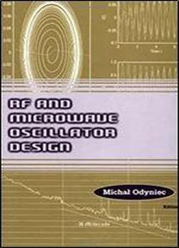 Rf And Microwave Oscillator Design (microwave Library)