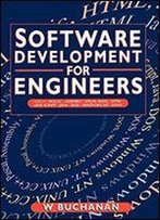 Software Development For Engineers,: C/C++, Pascal, Assembly, Visual Basic, Html, Java Script, Java Dos, Windows Nt, Unix