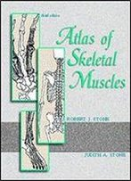 Stone's Atlas Of Skeletal Muscles, 3rd Edition