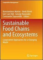 Sustainable Food Chains And Ecosystems: Cooperative Approaches For A Changing World