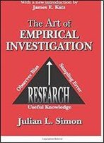 The Art Of Empirical Investigation