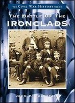 The Battle Of The Ironclads