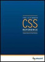 The Css: The Ultimate Reference