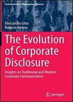 The Evolution Of Corporate Disclosure: Insights On Traditional And Modern Corporate Communication