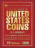 The Official Red Book: A Guide Book Of United States Coins Hardcover 2020 73rd Edition