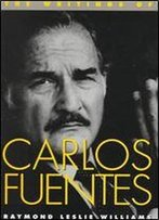 The Writings Of Carlos Fuentes