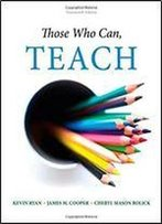 Those Who Can, Teach (14th Revised Edition)