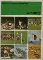 Wrestling (National Westminster Bank Sport Coaching Series)