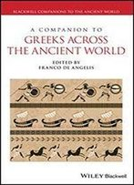 A Companion To Greeks Across The Ancient World