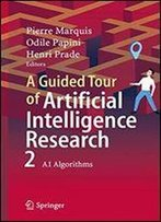 A Guided Tour Of Artificial Intelligence Research: Volume Ii: Ai Algorithms