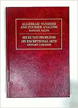 Algebraic Numbers And Fourier Analysis