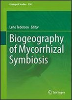 Biogeography Of Mycorrhizal Symbiosis (Ecological Studies Book 230)