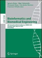 Bioinformatics And Biomedical Engineering: 8th International Work-Conference, Iwbbio 2020, Granada, Spain, May 68, 2020, Proceedings