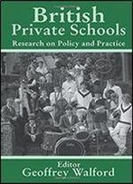 British Private Schools: Research On Policy And Practice (Woburn Education Series)