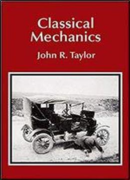 Classical Mechanics (university Science Books)