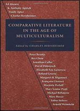 Comparative Literature In The Age Of Multiculturalism (parallax: Re-visions Of Culture And Society)