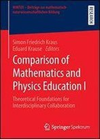Comparison Of Mathematics And Physics Education I: Theoretical Foundation For Interdisciplinary Collaboration