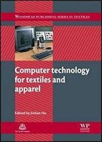 Computer Technology For Textiles And Apparel (Woodhead Publishing Series In Textiles)