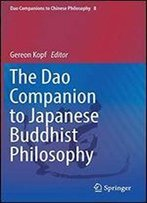Dao Companion To Japanese Buddhist Philosophy