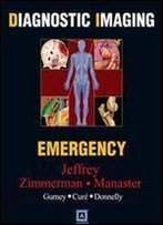 Diagnostic Imaging: Emergency, 1e