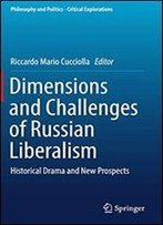 Dimensions And Challenges Of Russian Liberalism: Historical Drama And New Prospects