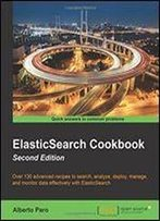 Elasticsearch Cookbook (2nd Revised Edition)